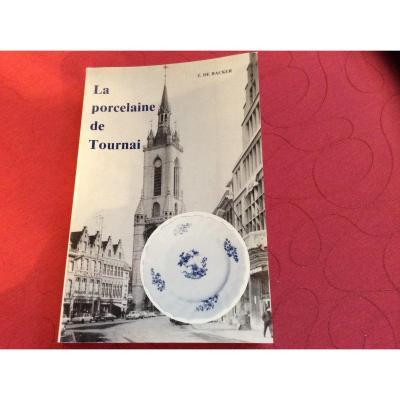 2  Books The Porcelain Of Tournai, The Blue Shades