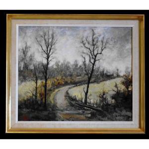 Louis Peyrat ( 1911-1999 ). Tableau Paysage, Petit Chemin  De Campagne .