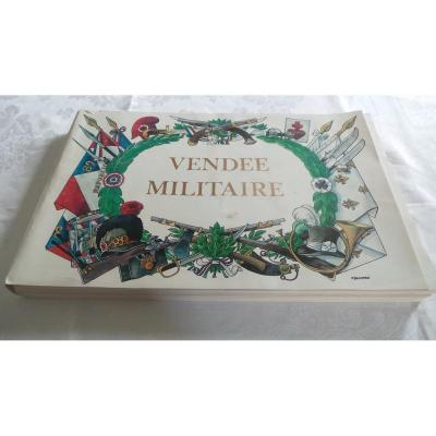""" LA VENDEE MILITAIRE "" - 1793-1796-"