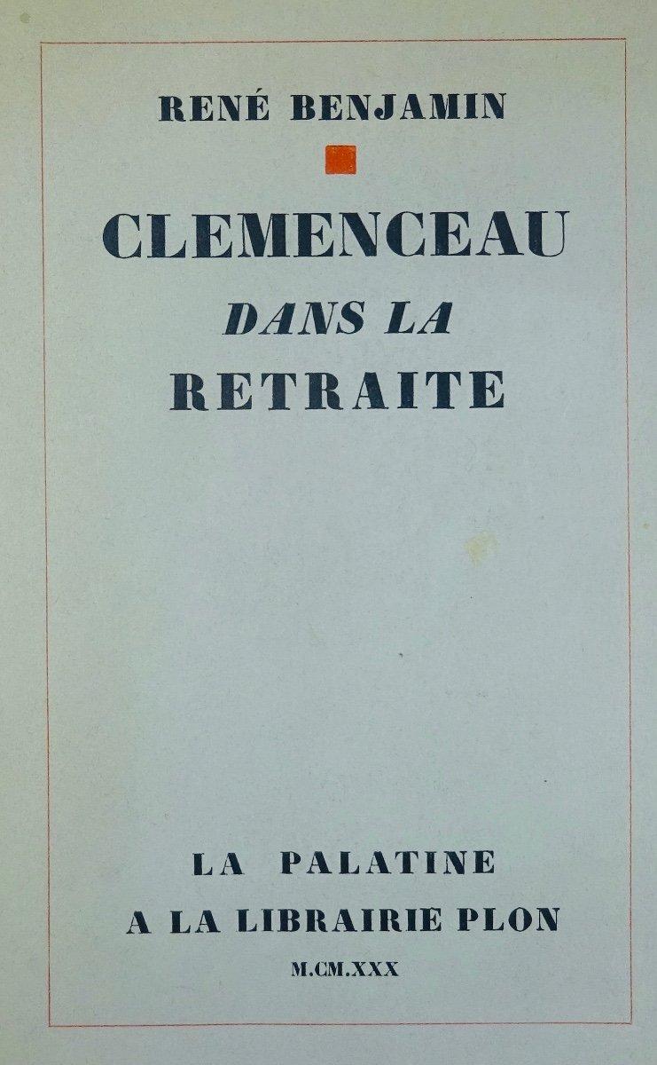 BENJAMIN - Clémenceau dans la retraite. La Palatine, 1930. Édition originale.
