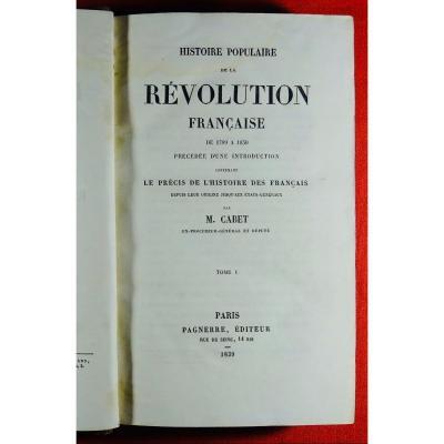 Cabet - Histoire De La Révolution Française. 1839. Par Un Utopiste Français.