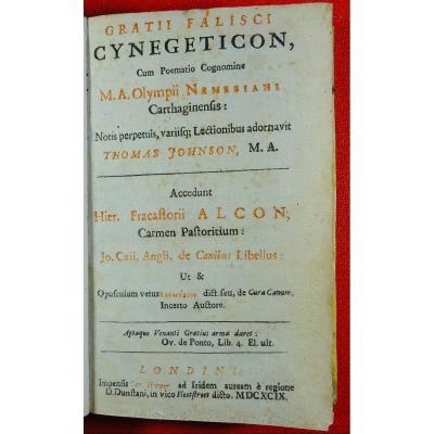 Grattius - Anthologie De Texte Latin Et Grec Sur La Chasse. Imprimée à Londres En 1699.