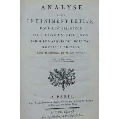 l'Hospital - Analyse Des Infiniment Petits, Pour l'Intelligence Des Lignes Courbes. 1781.