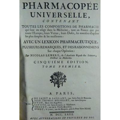 Lemery (nicolas) - Universal Pharmacopoeia. Printed In 1763.
