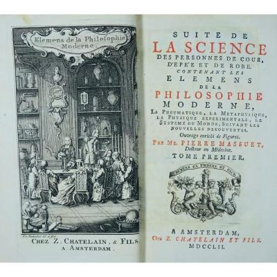 Massuet (pierre) - Continuation Of The Science Of People Of Court, Of Sword And Robe. 1752.