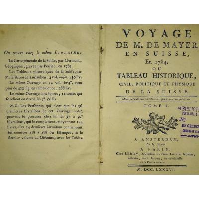 Mayer - Travel In Switzerland. Printed In 1786.