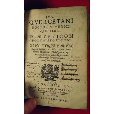 Quercetani - Texte En Latin De Diététique. Imprimé à Paris En 1606.