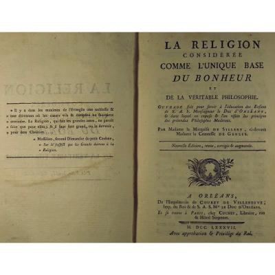 Sillery - Religion Considered As The Sole Basis For Happiness. 1787.