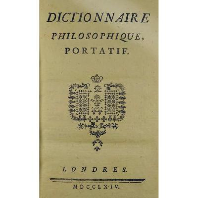 Voltaire - Portable Philosophical Dictionary, And Treatise On Tolerance In Original Edition