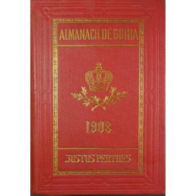 Almanach De Gotha - Annuaire Généalogique Diplomatique Et Statistique 1908.