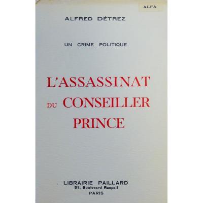 DÉtrez - Un Crime Politique. Paillard, 1934. Dédicacé Par l'Auteur.