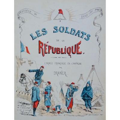 Draner - Souvenirs Du Siège De Paris. Vers 1870. 137 Lithographies En Couleurs.