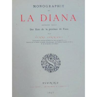 Gonnard (henry) - Monographie De La Diana, Ancienne Salle Des états De Forez. 1875.