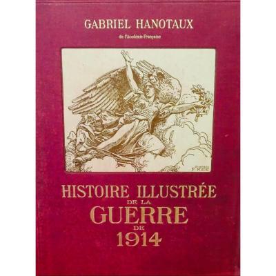 Hanotaux (gabriel) - Histoire Illustrée De La Guerre 14.  1915 à 1922.