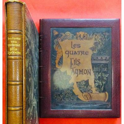 Grasset - Histoire Des Quatre Fils Aymon. Très Nobles Et Très Vaillans Chevaliers. 1883.