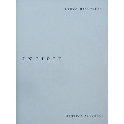 Arnaudet (martine) - Incipit. Strasbourg, Editions M, 1994. Illustré Par Haentzler.