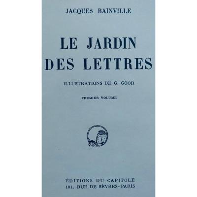 Bainville - Le Jardin Des Lettres. Éditions Du Capitole, 1920. Illustré Par Goor.
