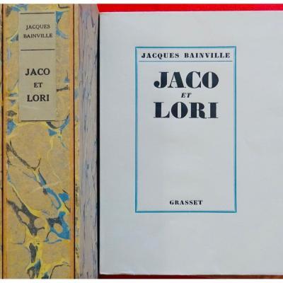 Bainville (jacques) - Jaco Et Lori. Grasset, 1927, édition Originale.