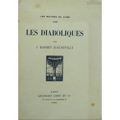 Barbey d'Aurevilly (jules) - Les Diaboliques. Georges Crès Et Cie, 1912.