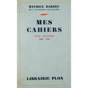 BARRÈS - Mes Cahiers. Tome treizième (1920-1922). Plon - La Palatine, 1950. Édition originale.