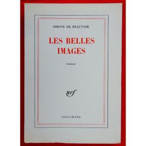 Beauvoir (simone De) - Les Belles Images. Librairie Gallimard, 1966. Édition Originale.