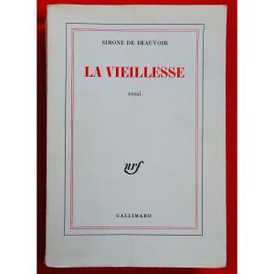 Beauvoir - La Vieillesse. Essai. Librairie Gallimard, 1970. Édition Originale.