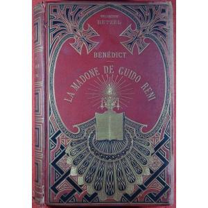 BENEDICT - La Madone de Guido Reni. Hetzel & Cie, 1864, cartonnage d'éditeur.