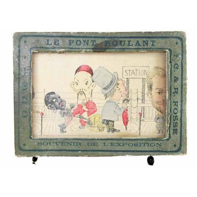 LE PONT ROULANT Souvenir de l'exposition universelle de 1900