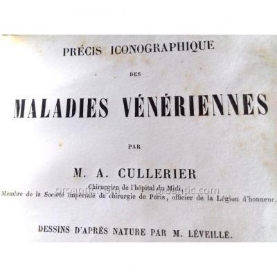 """Curiosité - Cullerier  """"maladies Vénériennes"""" 1866 - Illustr. Couleur Dermatologie Vénérologie"""