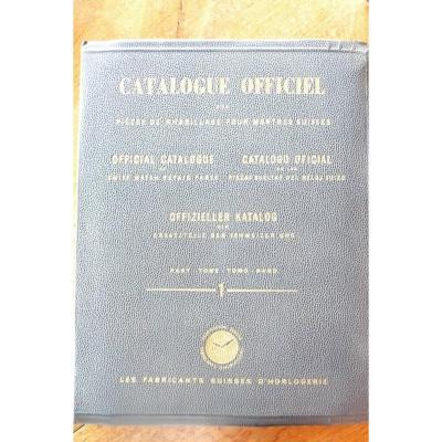 Catalogue Officiel Des Pièces De Rhabillage Pour Montres Suisses. Année 1949.