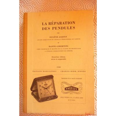 The Repair Of The Clocks Of Jaquet And Gibertini, Published In 1948