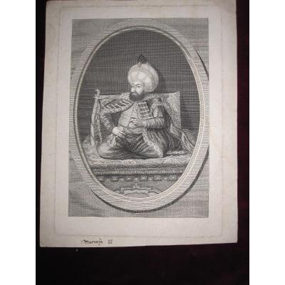 Mustafa III. Sultan Turc De 1757 à 1774 Gravure Sur Cuivre Du 18e Siècle