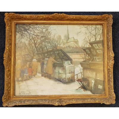 """Huile Sur Toile """"les Bouquinistes"""" Signé Yvonne Thivet (1888-1972)"""