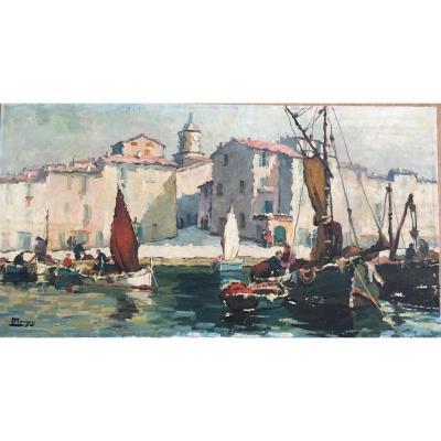 Tableau Représentant Le Port De Saint Tropez Signé Mourgues