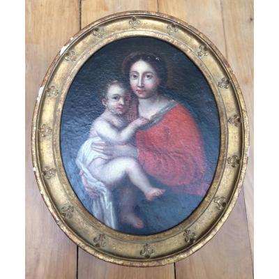 Peinture Religieuse Fin XVIIe Vierge à L'enfant