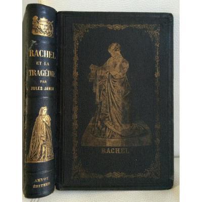 Rachel Et La Tragédie Par Jules Janin Ouvrage Orné De 10 Photos 1859 Amyot Editeur