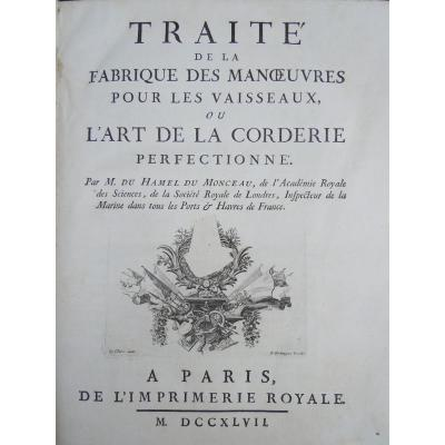 Traité Ou l'Art De La Corderie Par Duhamel Du Monceau 1ère édition 1747