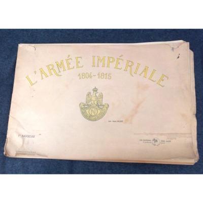 Grand Fascicule Sur Les Uniformes Du 1er. Empire De l'Armée  Française, Par Jean Augé.