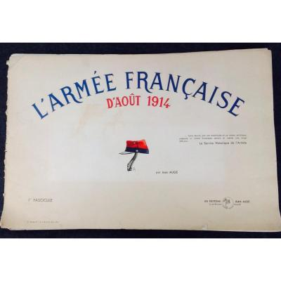 Large Color Booklet By Jean AugÉ On French Uniforms Of The 1914-1918 War