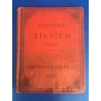 Catalogue General 1895 - Fabricant De Verreries Pour Les Pharmacies