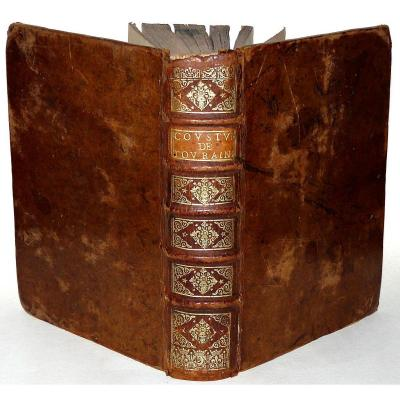 Coustumes Du Duché Et Bailliage De Touraine - éd Orig De 1661- Ex-libris Notaires Royaux Loches