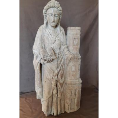 Sculpture: Saint Barbe In Oak From The 16th Century