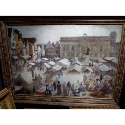 Grand tableau par Henri Brispot,la Place Jeanne Hachette à Beauvais  vers 1899.