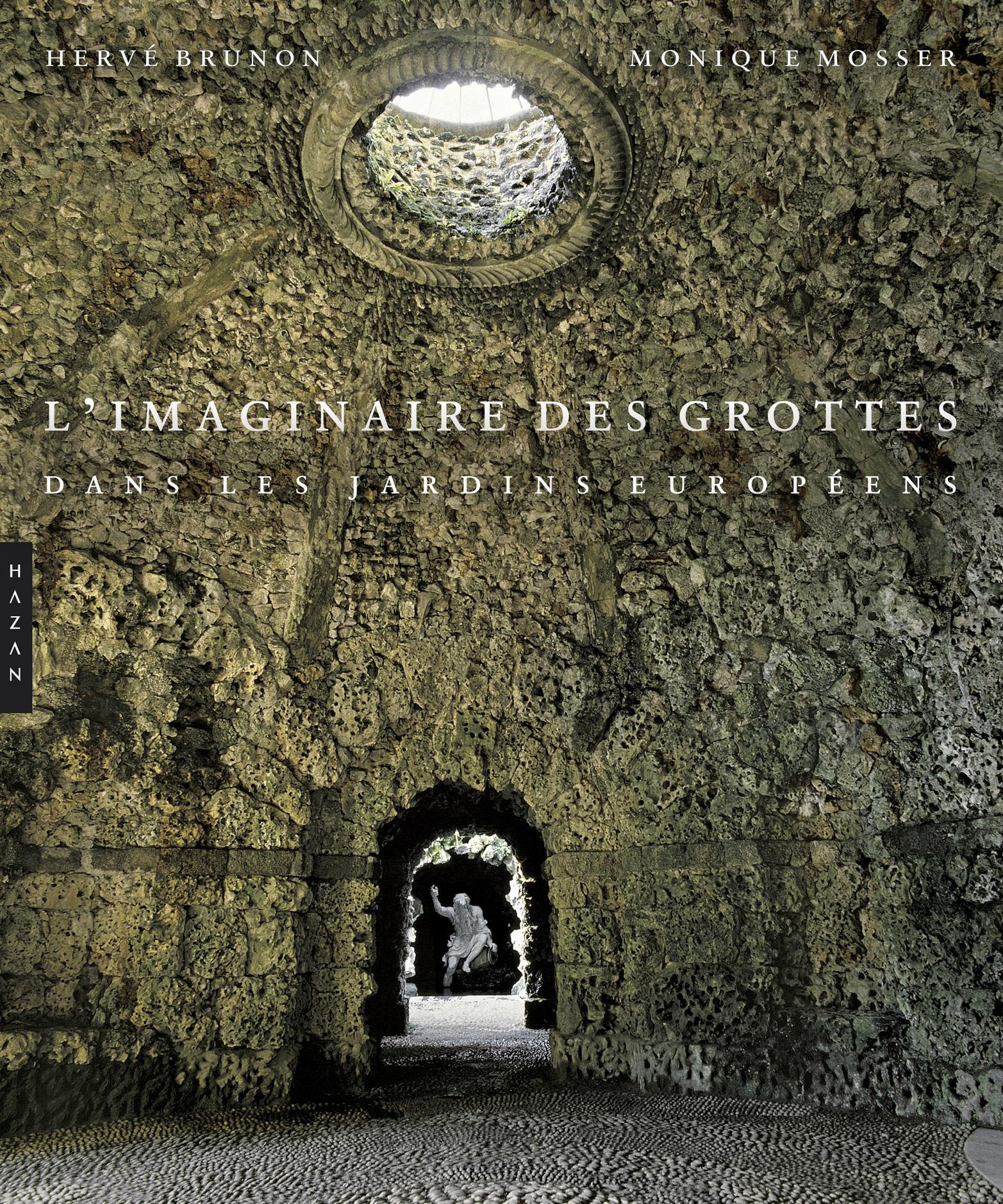 L'imaginaire des grottes dans les jardins européens