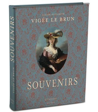 Louise Elisabeth Vigée Le brun- Souvenirs