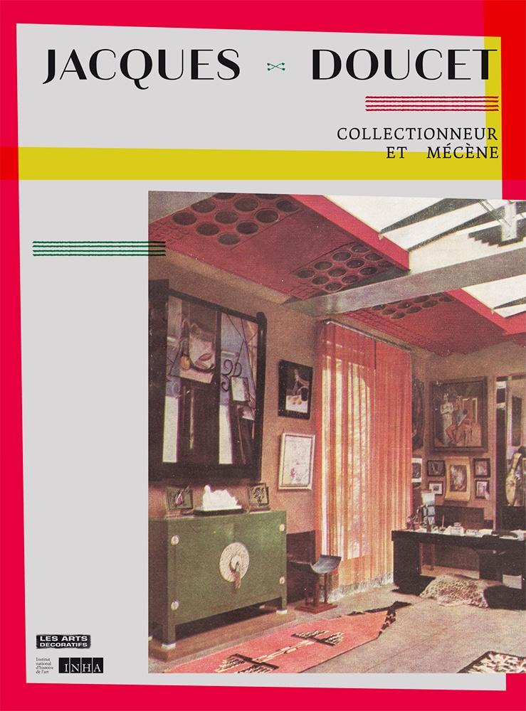 Jacques Doucet collectionneur et mécène