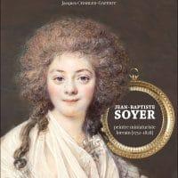 Jean-Baptiste SOYER - Peintre miniaturiste lorrain [1752-1828]